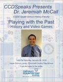 CCDSpeaks (RSVP Today): Playing with the Past: History and Video Games